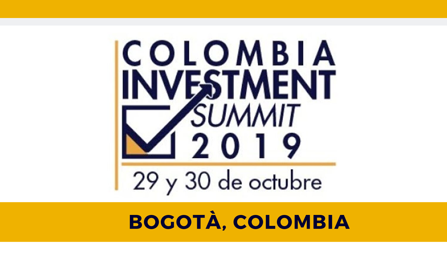 OPEN CALL to Italian companies are invited to participate in the Colombia Investment Summit, to be held in Bogotà on October  29th-30th