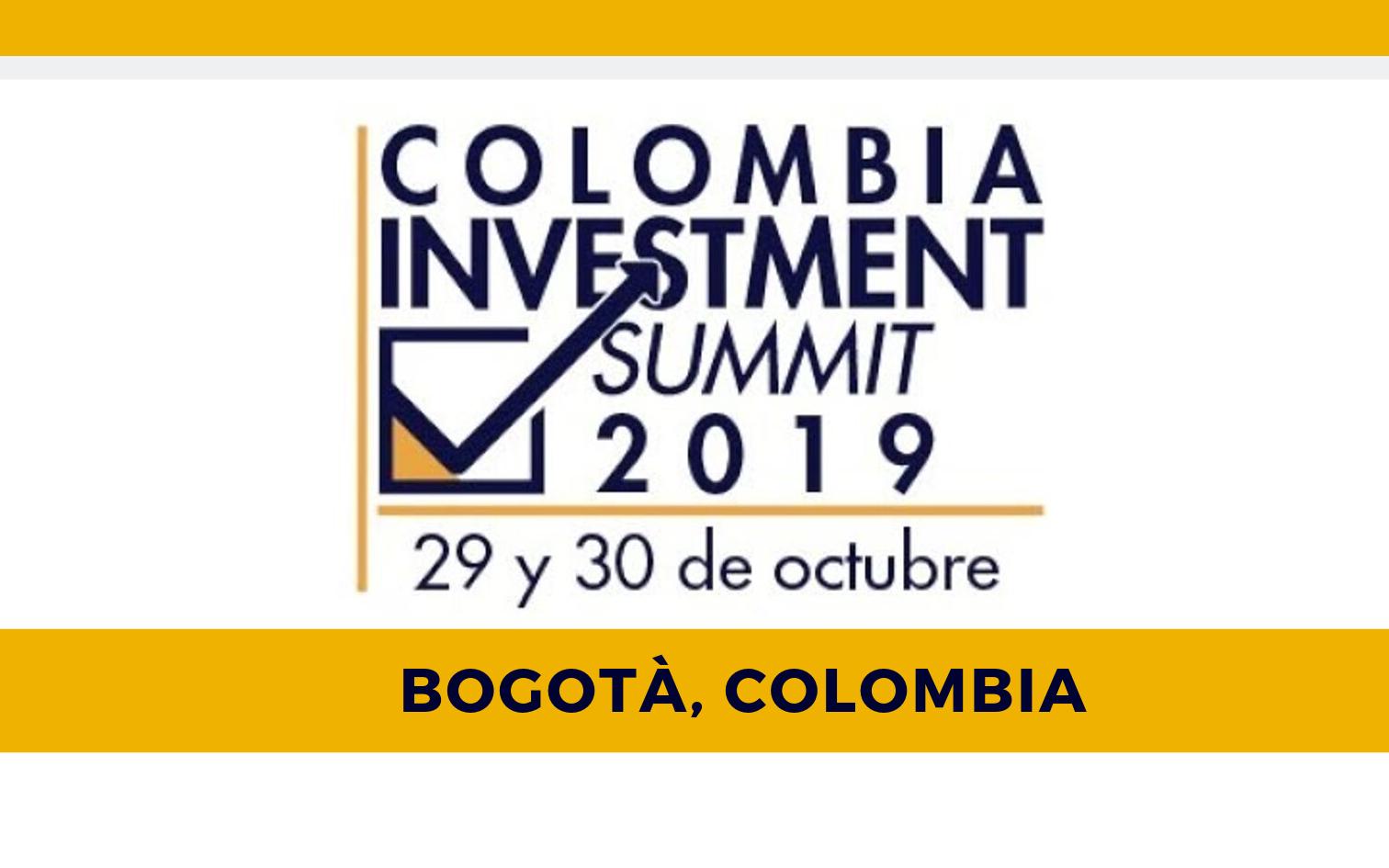 Call aperta alle aziende italiane a partecipare al Colombia Investment Summit a Bogotà il 29/30 Ottobre 2019