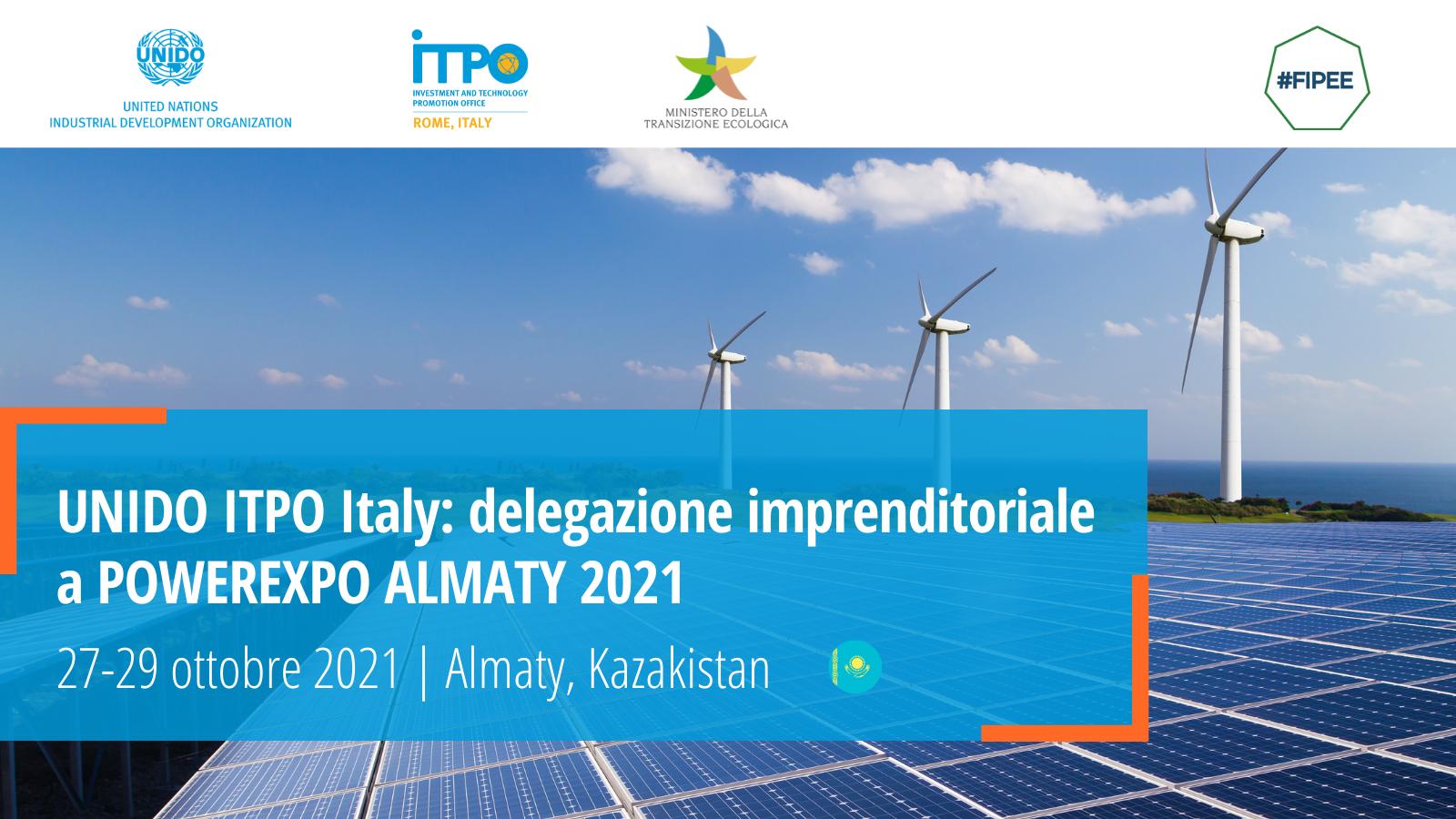UNIDO ITPO Italy organizes business delegation at Powerexpo Almaty 2021