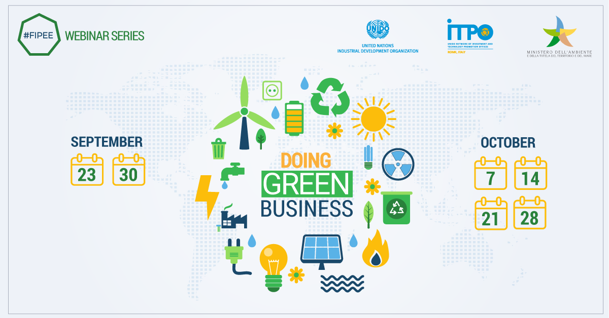 """Doing Green Business"": UNIDO ITPO Italy lancia la serie di webinar a supporto dell'energia e dell'ambiente nei paesi in via di sviluppo"