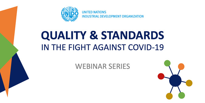 Organizational Resilience in times of COVID-19 - UNIDO series of webinar on Quality&Standards in the fight against COVID-19