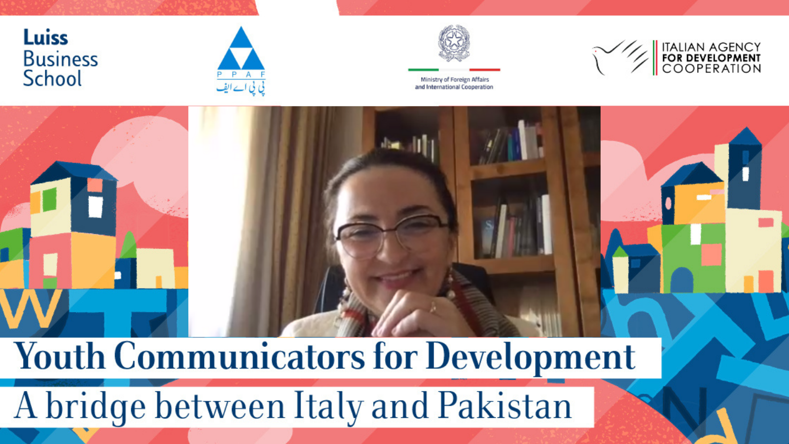 "LUISS Business School: ""Youth Communicators for Development - A bridge between Italy and Pakistan"""