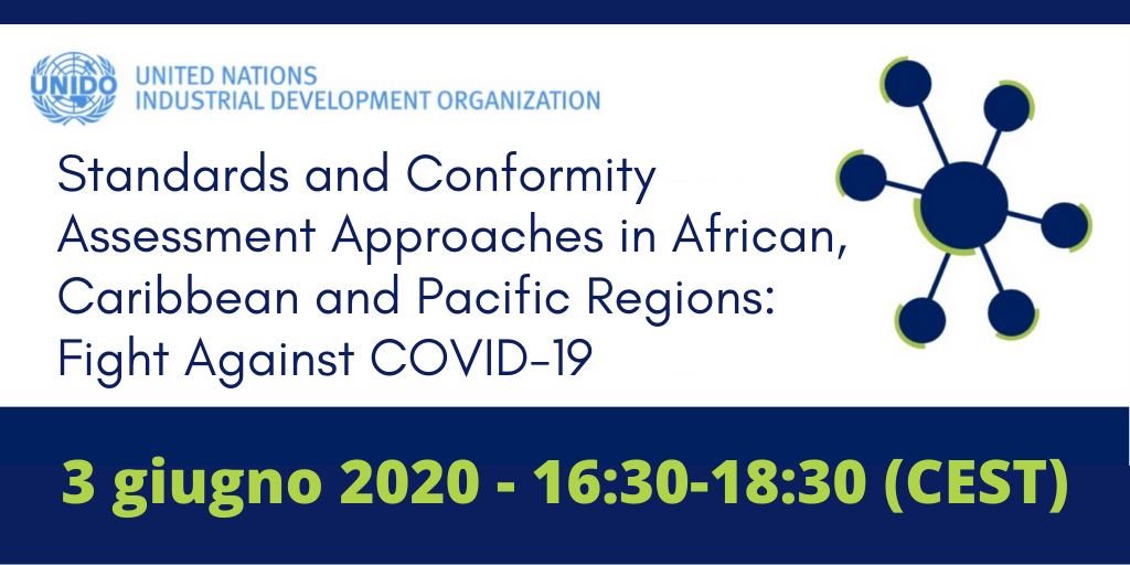 WEBINAR - Standards and Conformity Assessment Approaches in African, Caribbean and Pacific Regions: Fight Against COVID-19