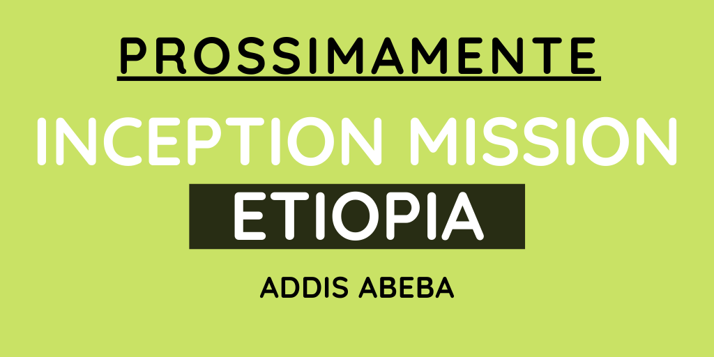 Inception mission - Etiopia