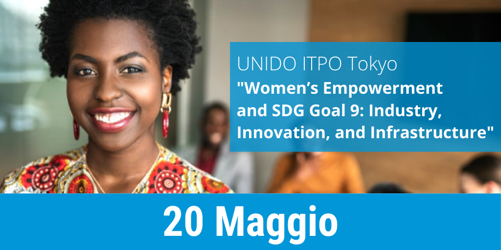"""ITPO Tokyo """"Women's Empowerment and SDG Goal 9: Industry, Innovation, and Infrastructure"""""""