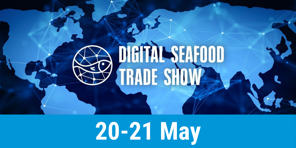 Digital Seafood Trade Show 2021