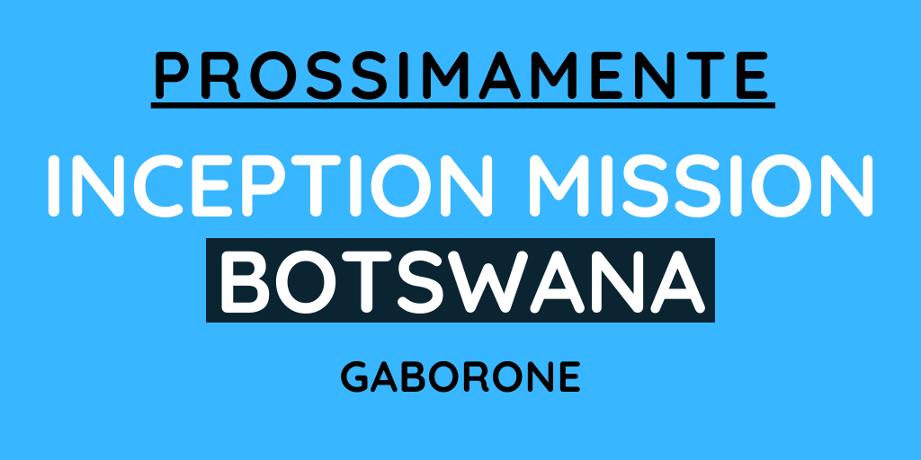 Inception mission - Botswana