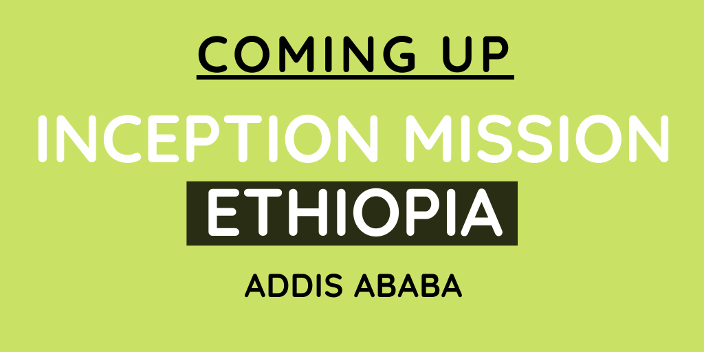Inception mission - Ethiopia