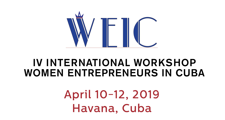 WEIC - IV International Workshop on women entrepreneurs in Cuba